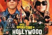 فيلم Once Upon a Time...in Hollywood من بطولة النجم براد بيت وليوناردو دي كابريو
